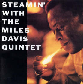 Steamin with the Miles Davis Quintet Album cover pic